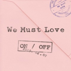 We Must Love (EP)