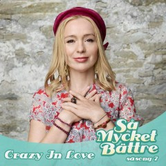 Crazy In Love - Lisa Ekdahl