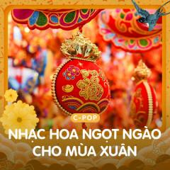 Nhạc Hoa Ngọt Ngào Cho Mùa Xuân - Various Artists