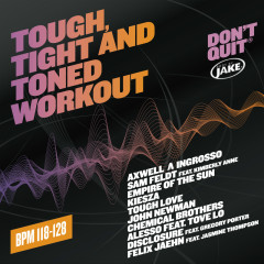 Body By Jake: Tough, Tight And Toned Workout (BPM 118-128) - Various Artists