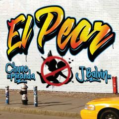 El Peor (Single) - Chyno Miranda, J Balvin
