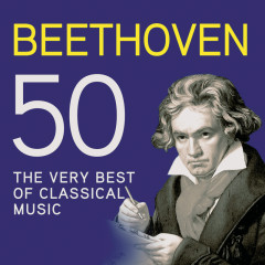 Beethoven 50, The Very Best Of Classical Music - Various Artists