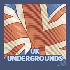 UK Undergrounds - Various Artists