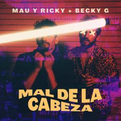 Mal De La Cabeza (Single)