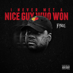 I Never Met A Nice Guy Who Won - Bynoe