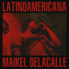 Latinoamericana (Single) - Maikel Delacalle