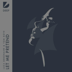 Let Me Pretend (Single)