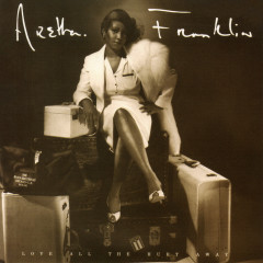 Love All the Hurt Away (Expanded Edition) - Aretha Franklin