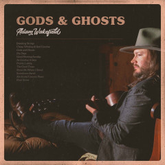 Gods & Ghosts - Adam Wakefield
