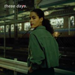 These Days (Single) - Anya