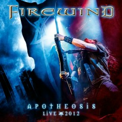 Apotheosis - Live 2012 - Firewind