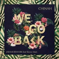 We Go Back (Jarami Remix) - CHINAH,Skizzy Mars
