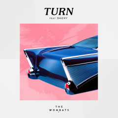 Turn (Single) - The Wombats