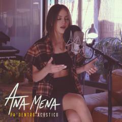 Pa Dentro ((Acústico)) - Ana Mena