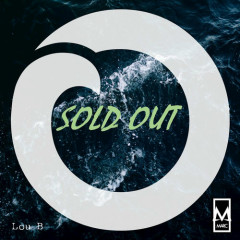 Sold Out (Single) - MARC, Lou B.