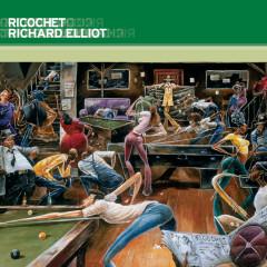 Ricochet - Richard Elliot