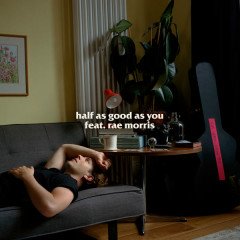 Half As Good As You (Single)