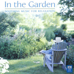 In The Garden: Soothing Music For Relaxation