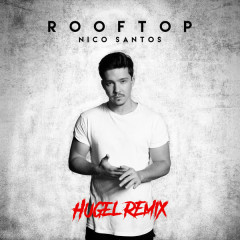 Rooftop (HUGEL Remix)