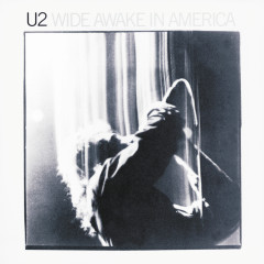 Wide Awake In America - U2