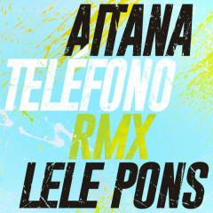 TELÉFONO (Remix) - Aitana, Lele Pons