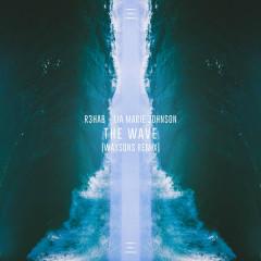The Wave (Waysons Remix) - R3hab, Lia Marie Johnson