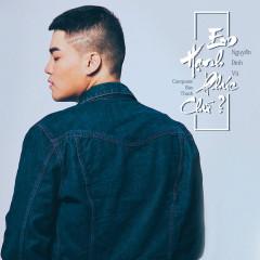 Em Hạnh Phúc Chứ (Single) - Nguyễn Đình Vũ