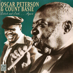 Satch And Josh...Again - Oscar Peterson,Count Basie