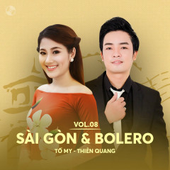 Sài Gòn & Bolero: Tố My, Thiên Quang - Tố My, Thiên Quang