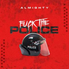 F**k The Police (Single)