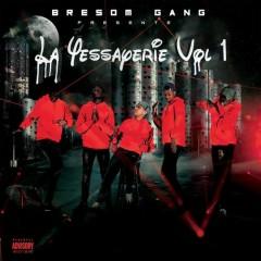 La Yessayerie, Vol. 1 - Bresom Gang