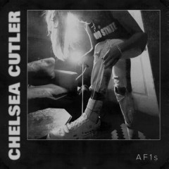 AF1s (Single) - Chelsea Cutler
