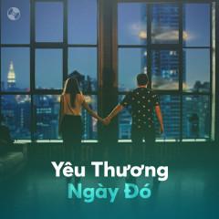 Yêu Thương Ngày Đó - Various Artists