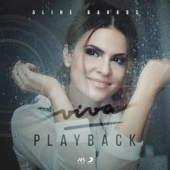 Viva (Playback) - Aline Barros