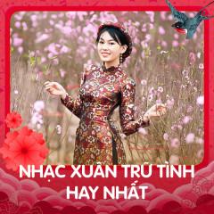 Nhạc Xuân Trữ Tình Hay Nhất - Various Artists