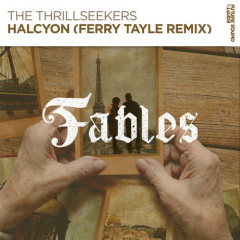 Halcyon (Ferry Tayle Remix) - The Thrillseekers