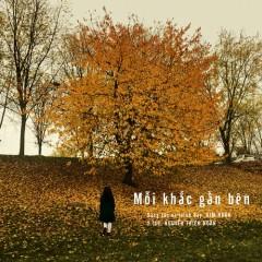 Mỗi Khắc Gần Bên (Single) - Kim Ngân