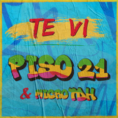Te Vi (Single) - Piso 21