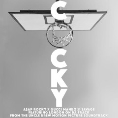 Cocky - A$AP Rocky, Gucci Mane, 21 Savage, London On Da Track