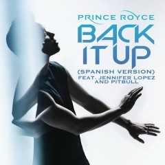 Back It Up (Spanish Version) - Prince Royce,Jennifer Lopez,Pitbull