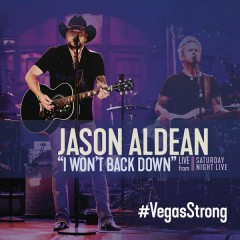 I Won't Back Down (Live from Saturday Night Live) - Jason Aldean