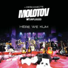 Here We Kum (MTV Unplugged) (Single)
