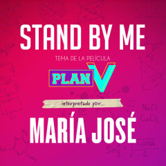 Stand By Me (Banda Sonora Original de la Película Plan V) (Single)