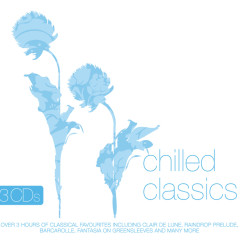 Chilled Classics - Various Artists