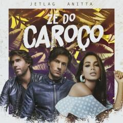 Zé Do Caroço (Single) - Anitta