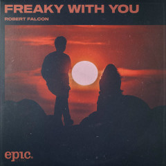 Freaky With You (Single)
