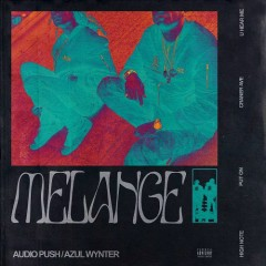 Melange (EP) - Audio Push