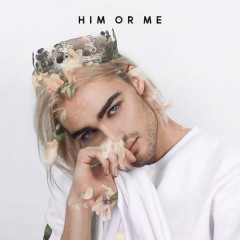 Him Or Me (Single)