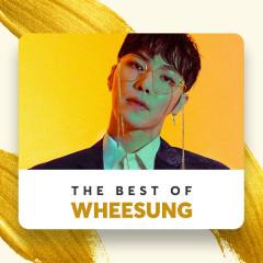 Những Bài Hát Hay Nhất Của Wheesung - Wheesung