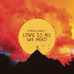 Love Is All We Need (Single) - Ftampa